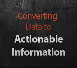 Converting Data to Actionable Information