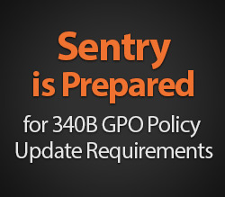 Sentry's Business Intelligence Platform is Prepared for 340B GPO Policy Update Requirements